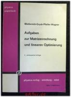 Aufgaben zur Matrizenrechnung und linearen Optimierung : mit ausführl. Lösungswegen.