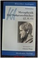 Aristoteles, Metaphysik, Die Substanzbücher (Z, H, O).