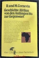 Geschichte Afrikas von den Anfängen bis zur Gegenwart.