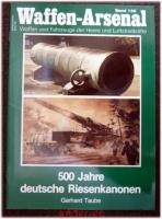 500 Jahre deutsche Riesenkanonen.