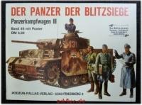 Der Panzer der Blitzsiege : Panzerkampfwagen III.