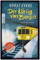 Der König von Berlin : Kriminalroman.