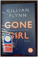 Gone Girl - Das perfekte Opfer. Roman.