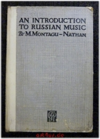 An Introduction to Russian Music.