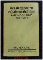 Des Archipoeten erhaltene Gedichte : Metra quaedam Archipoetae.