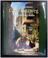 Carl Spitzweg : Verzeichnis der Werke ; Gemälde und Aquarelle.