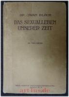 Das Sexualleben unserer Zeit in seinen Beziehungen zur modernen Kultur.