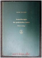 Arzneitherapie des praktischen Arztes : Eine Anleitung zum Rezeptverschreiben.