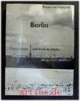 Berlin : Übern Damm und durch die Dörfer.