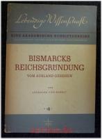 Bismarcks Reichsgründung vom Ausland gesehen.