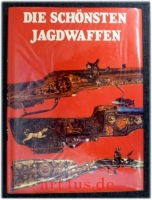 Die schönsten Jagdwaffen.
