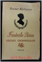 Friderike Brion : Goethes ungdomsälskade