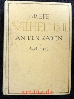 Briefe Wilhelms II. an den Zaren : 1894-1914