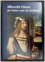 Albrecht Dürer als Maler und als Zeichner : 2 Teile in einem Bande.