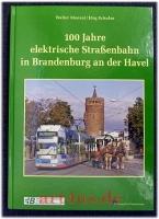 100 Jahre elektrische Straßenbahn in Brandenburg an der Havel.