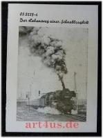 032117-4 : Der Lebensweg einer Schnellzuglok.