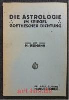 Die Astrologie im Spiegel Goethescher Dichtung.