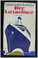 Der Luxusliner : ein Logbuch.