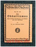 Der Okkultismus : Eine kritische Einführung in das Gebiet und seine Probleme.