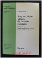 Burg und Kirche während des deutschen Mittelalters : Teil II: Pfalz- und Burgkapellen bis zur staufischen Zeit.