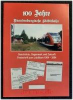 1904 - 2004 : 100 Jahre Brandenburgische Städtebahn : Geschichte, Gegenwart und Zukunft.
