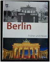 Berlin früher und heute.