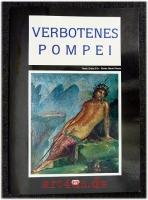 Verbotenes Pompei