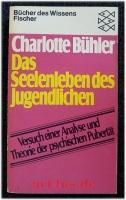 Das Seelenleben des Jugendlichen : Versuch einer Analyse u. Theorie der psychischen Pubertät.