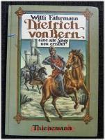 Dietrich von Bern : eine alte Sage neu erzählt