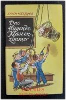 Das fliegende Klassenzimmer : ein Roman für Kinder.