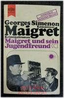 Maigret und sein Jugendfreund / erstmalig in deutscher Sprache.