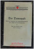Der Dawespakt : Nach dem Originaltext des Sachverständigenkomitees vom 9. April 1924 mit Kommentaren.