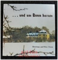 ... und um Bonn herum : Versuch einer Heimatbeschreibung.