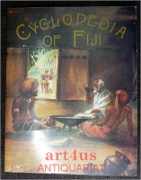 The Cyclopedia Of Fiji Illustrated : A Complete Historical And Commercial Review Of Fiji.