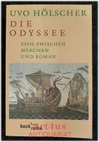 Die Odyssee : Epos zwischen Märchen und Roman.