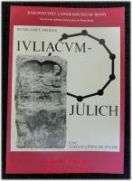 Iuliacum - Jülich. Eine topographische Studie