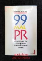 99 Mal PR : Checklisten für erfolgreiche Öffentlichkeitsarbeit