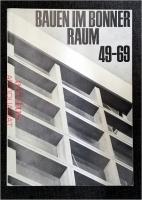 Bauen im Bonner Raum 49 - 69 : Versuch einer Bestandsaufnahme