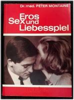 Eros, Sex und Liebesspiel.