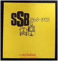 110 Jahre SSB im Bild : 1868 - 1998.