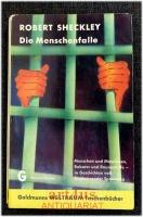 Die Menschenfalle : Utop.-techn. Erzählungen.
