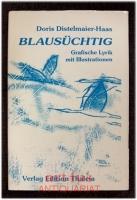 Blausüchtig : grafische Lyrik mit Illustrationen.