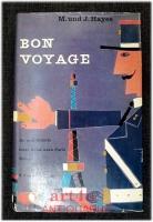 Bon Voyage : Zu- und Unfälle einer Reise nach Paris : Roman.