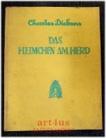Das Heimchen am Herd : Ein Hausmärchen.