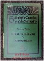 Die Deutsche Gebührenordung für Rechtsanwälte und das Preußische Gebührengesetz