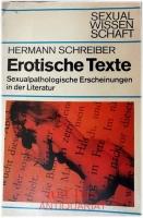 Erotische Texte : Sexualpathologische Erscheinungen in der Literatur.