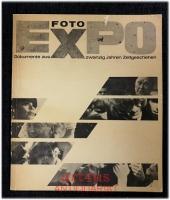 Foto-Expo : Dokumente aus 20 Jahren Zeitgeschehen : Bilder einer Ausstellung von Reportage-Fotos der letzten 20 Jahre. [Ausstellungskatalog].
