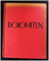Die Dolomiten.