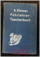 Fahrlehrer-Taschenbuch :  Ein Hand- und Nachschlagebuch für den Fahrlehrer sowie für die Vorbereitung auf die Fahrlehrerprüfung.