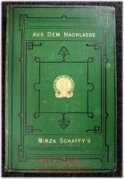 Aus dem Nachlasse Mirza-Schaffy`s : Neues Liederbuch.
